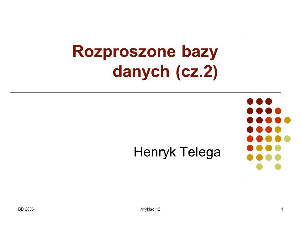 Rozproszone bazy danych (cz.2)
