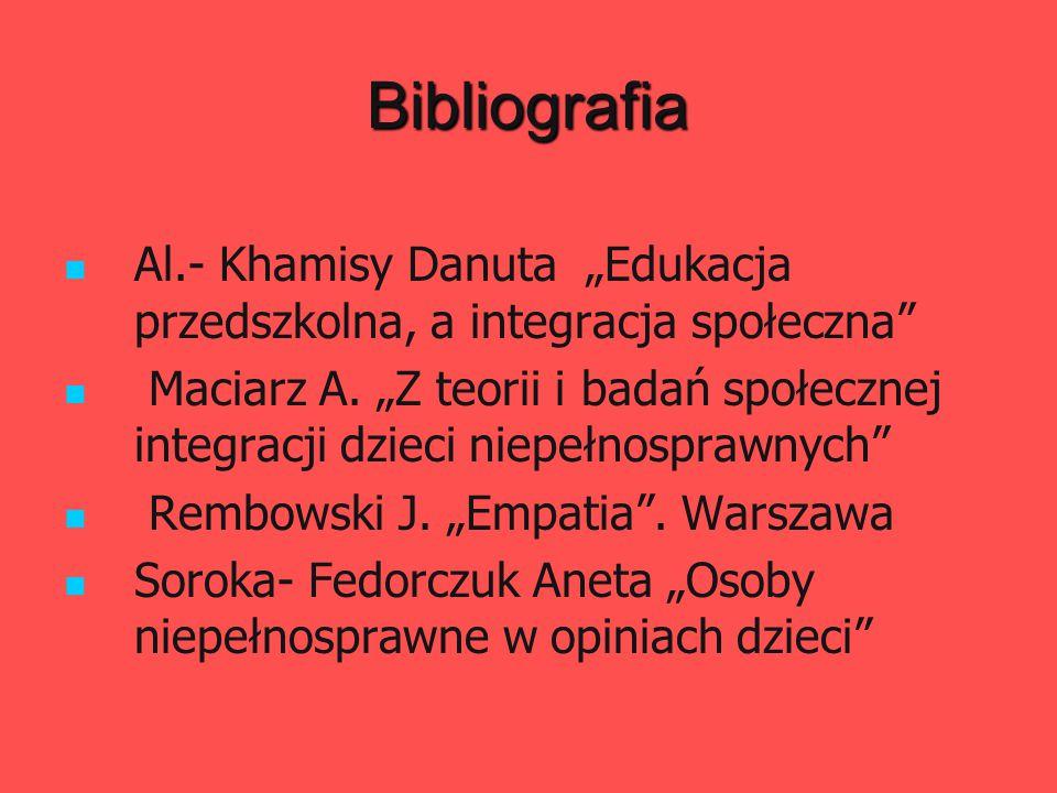 """Bibliografia Al.- Khamisy Danuta """"Edukacja przedszkolna, a integracja społeczna"""
