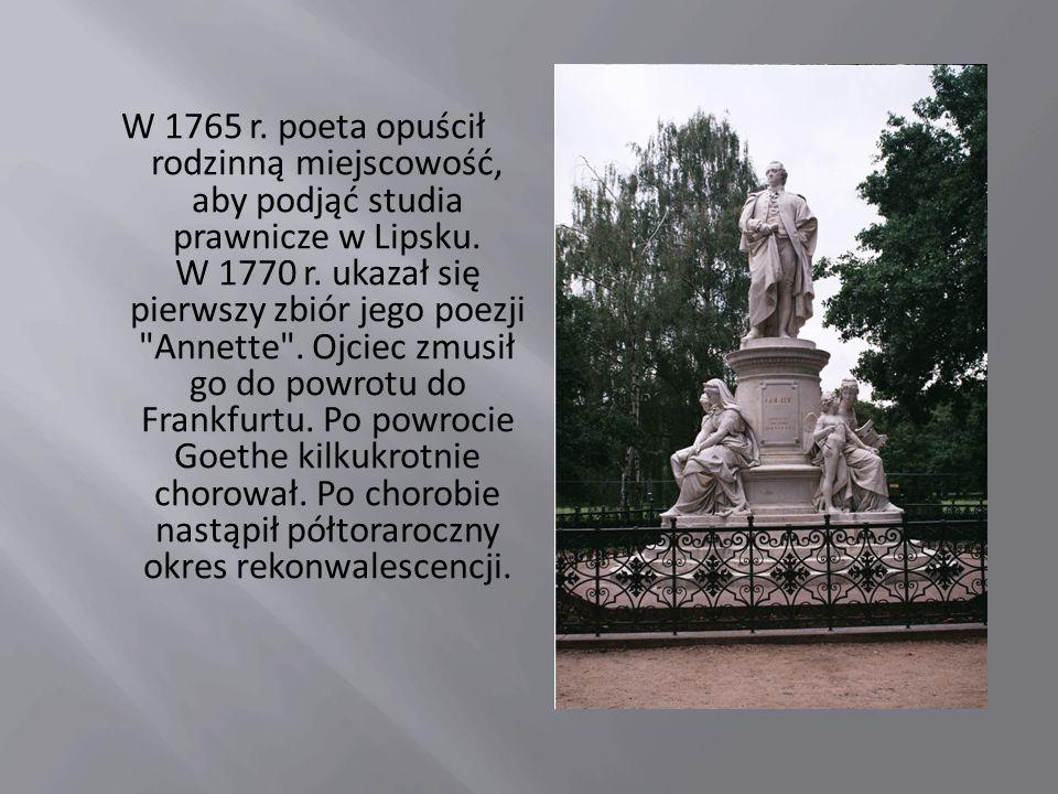 W 1765 r. poeta opuścił rodzinną miejscowość, aby podjąć studia prawnicze w Lipsku.