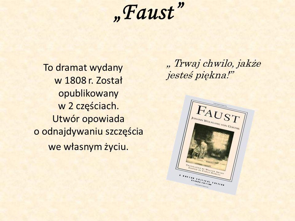 """""""Faust """" Trwaj chwilo, jakże jesteś piękna!"""