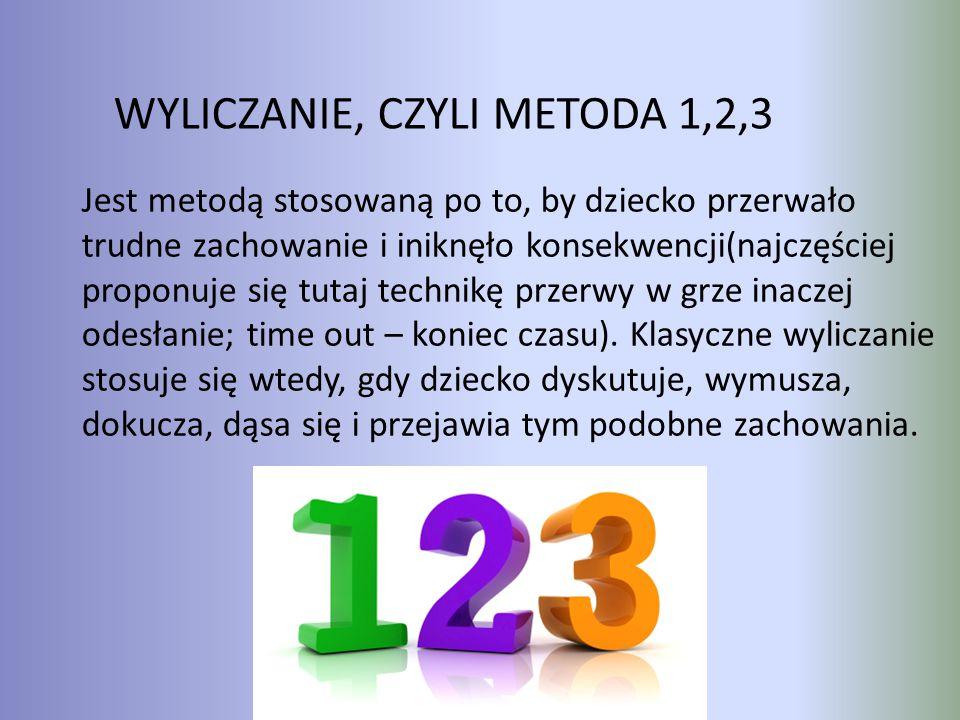 WYLICZANIE, CZYLI METODA 1,2,3