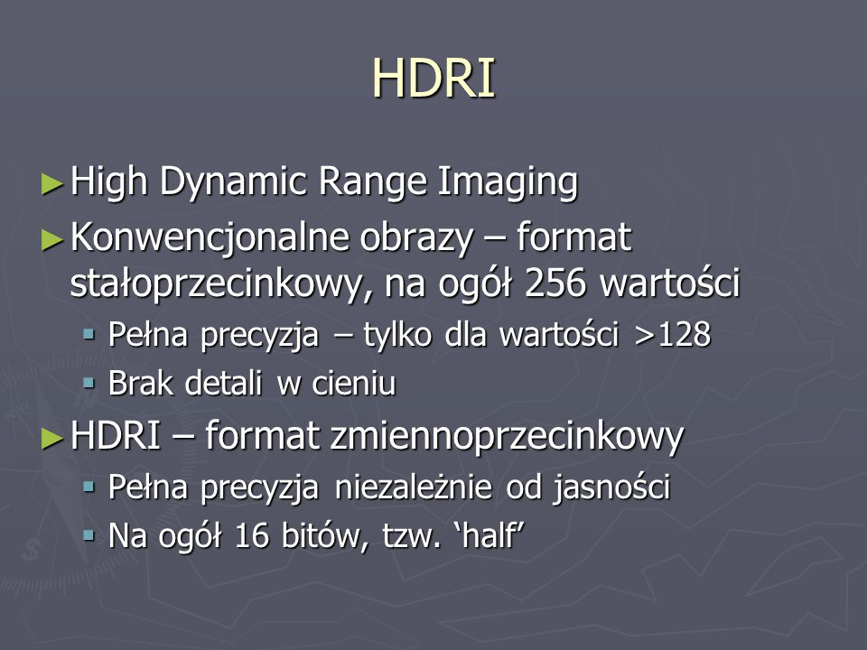 HDRI High Dynamic Range Imaging