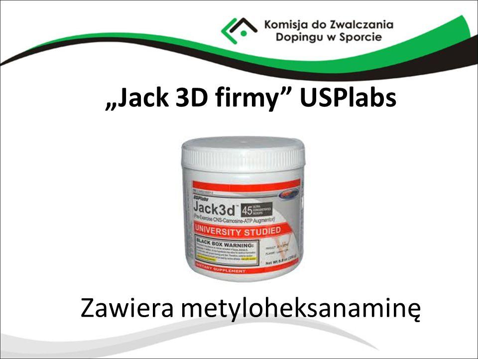 """Jack 3D firmy USPlabs Zawiera metyloheksanaminę"