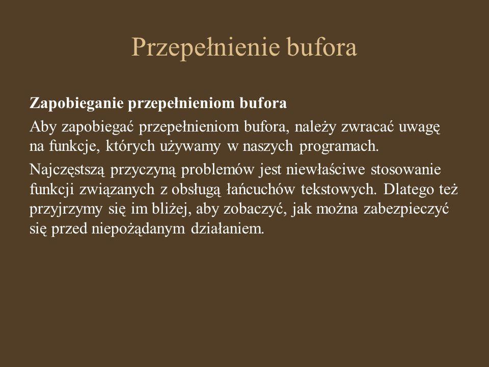 Przepełnienie bufora Zapobieganie przepełnieniom bufora