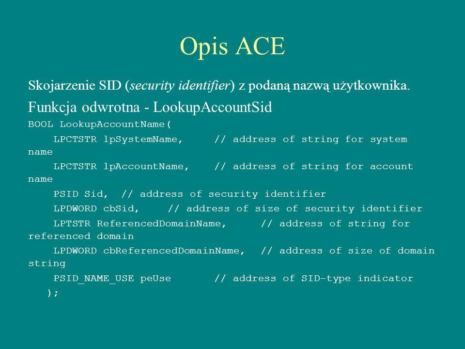 Opis ACE Funkcja odwrotna - LookupAccountSid