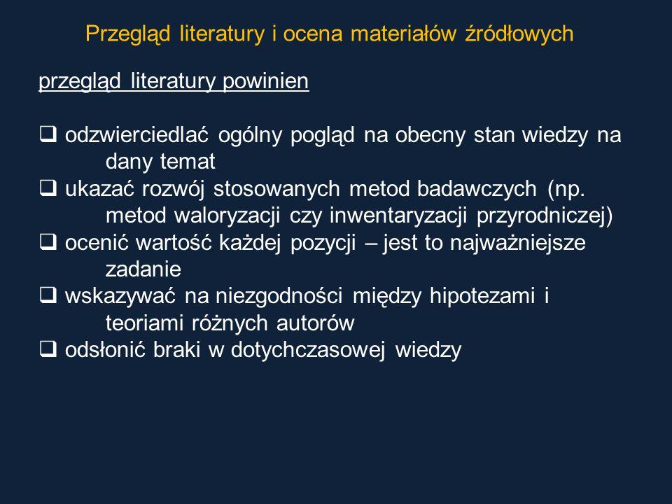 Przegląd literatury i ocena materiałów źródłowych