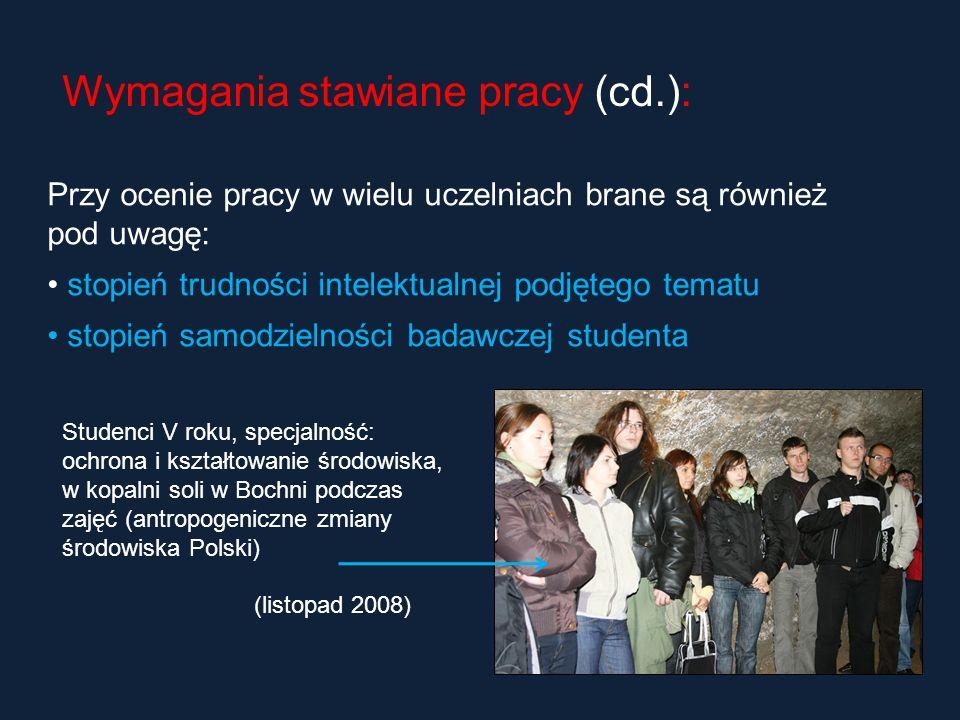 Wymagania stawiane pracy (cd.):