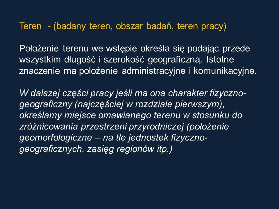 Teren - (badany teren, obszar badań, teren pracy)