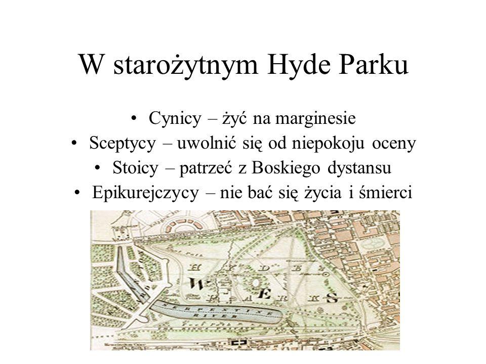 W starożytnym Hyde Parku