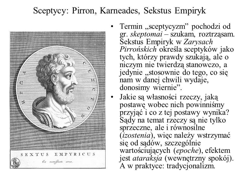 Sceptycy: Pirron, Karneades, Sekstus Empiryk