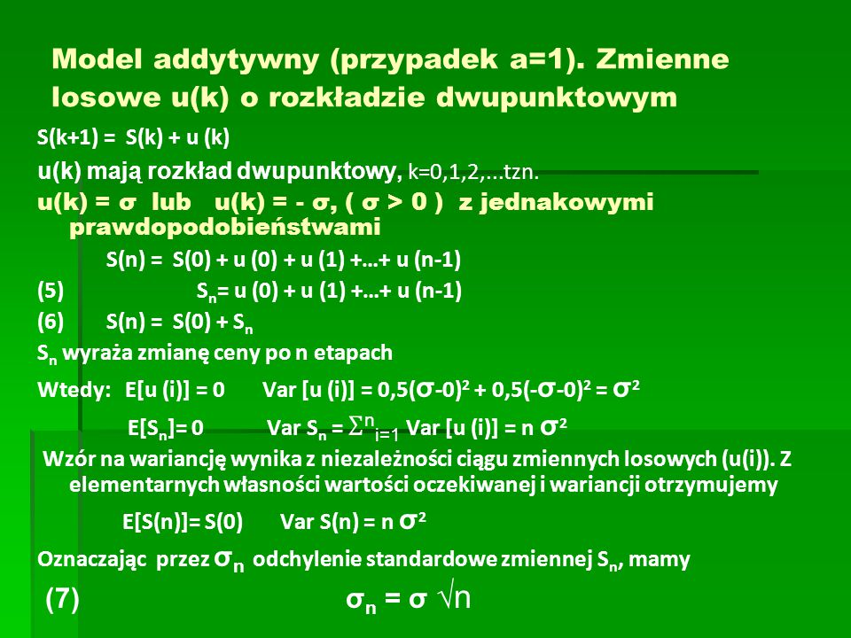 Model addytywny (przypadek a=1)