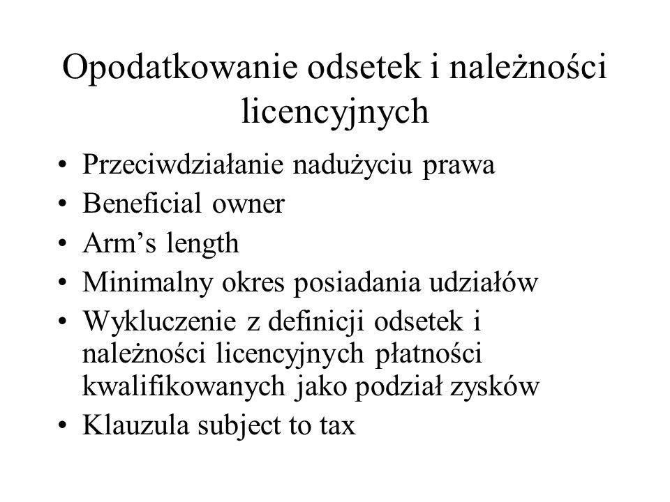 Opodatkowanie odsetek i należności licencyjnych