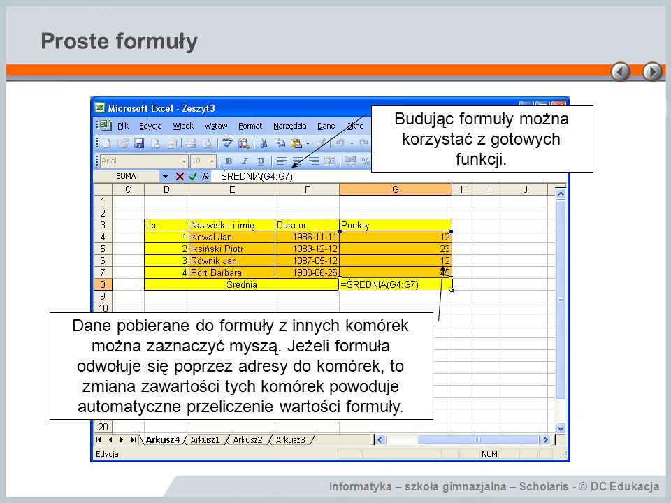 Budując formuły można korzystać z gotowych funkcji.