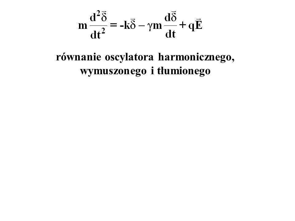 równanie oscylatora harmonicznego, wymuszonego i tłumionego