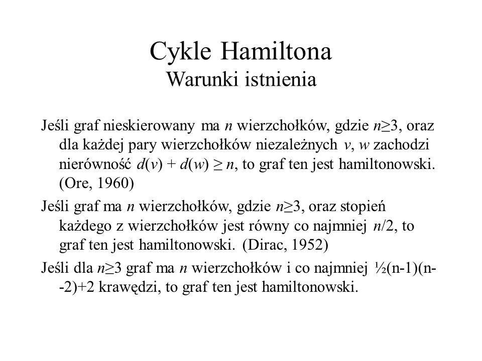 Cykle Hamiltona Warunki istnienia