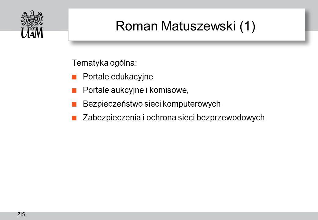 Roman Matuszewski (1) Tematyka ogólna: Portale edukacyjne