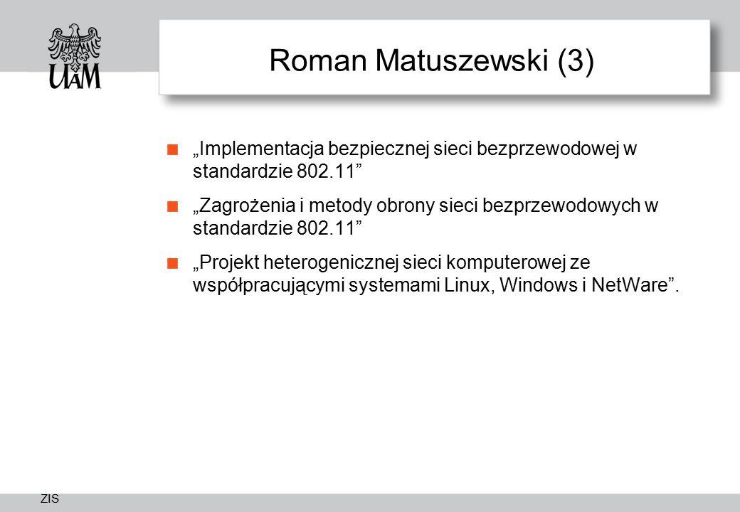 """Roman Matuszewski (3) """"Implementacja bezpiecznej sieci bezprzewodowej w standardzie 802.11"""