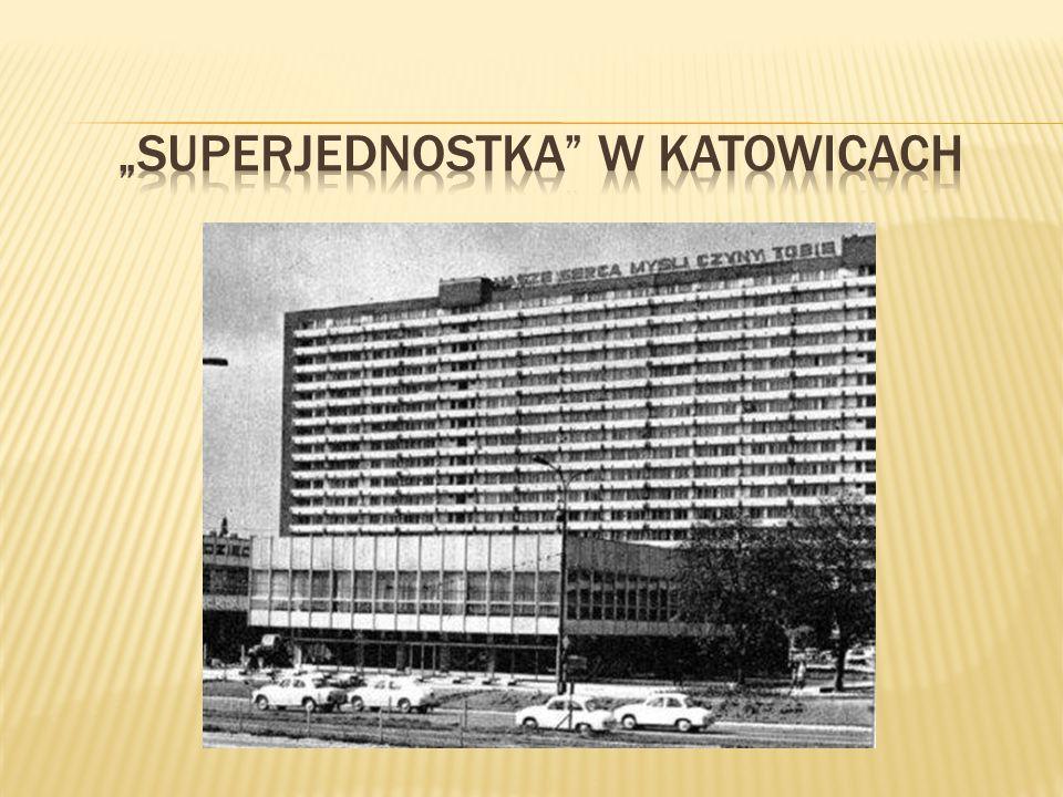 """""""SUPERJEDNOSTKA W KATOWICACH"""