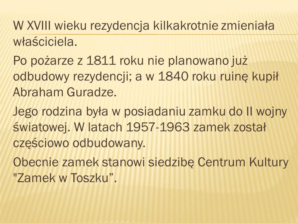 W XVIII wieku rezydencja kilkakrotnie zmieniała właściciela