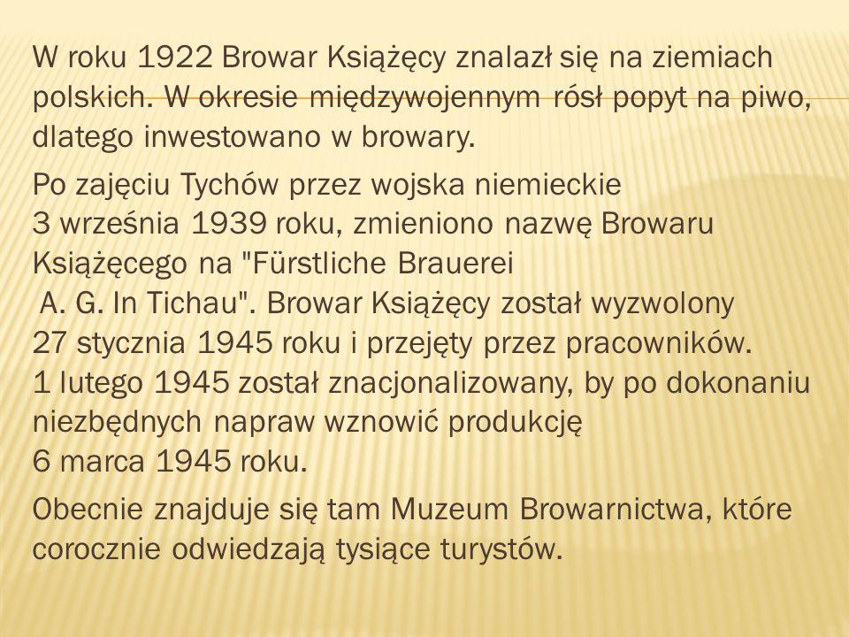 W roku 1922 Browar Książęcy znalazł się na ziemiach polskich