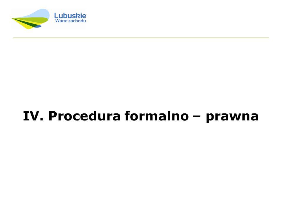 IV. Procedura formalno – prawna