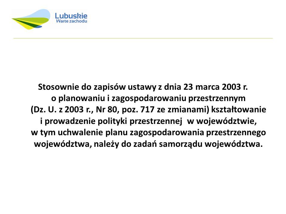 Stosownie do zapisów ustawy z dnia 23 marca 2003 r