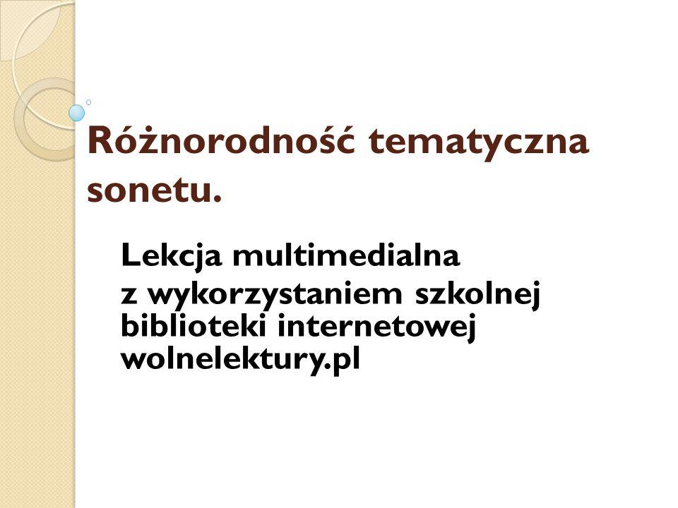 Różnorodność tematyczna sonetu.