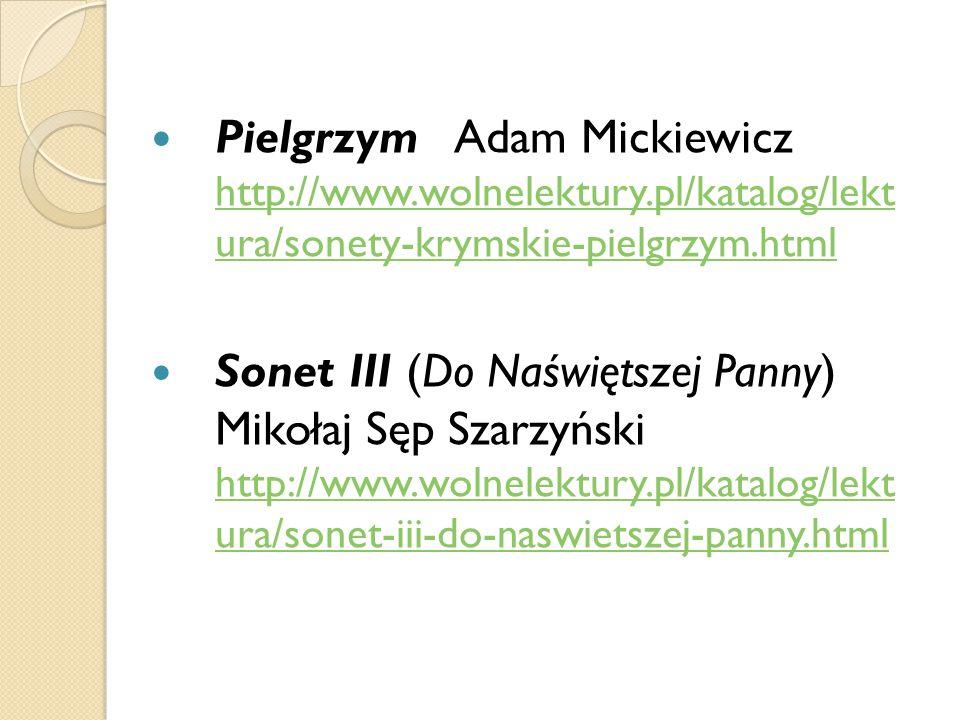 Pielgrzym Adam Mickiewicz http://www. wolnelektury
