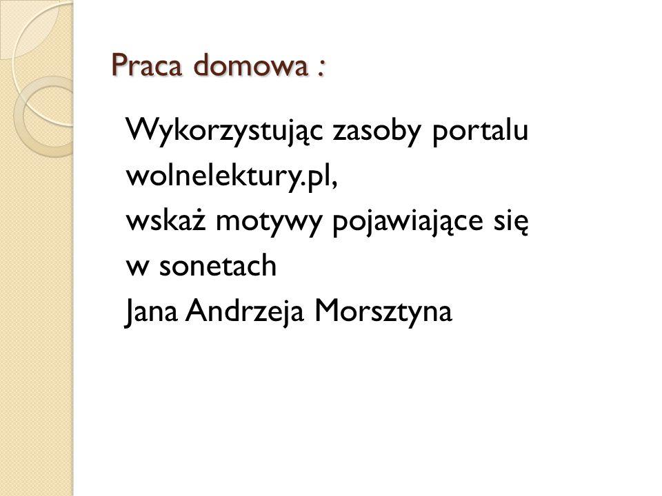 wskaż motywy pojawiające się w sonetach Jana Andrzeja Morsztyna