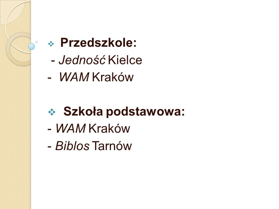 - Jedność Kielce - WAM Kraków Szkoła podstawowa: - WAM Kraków