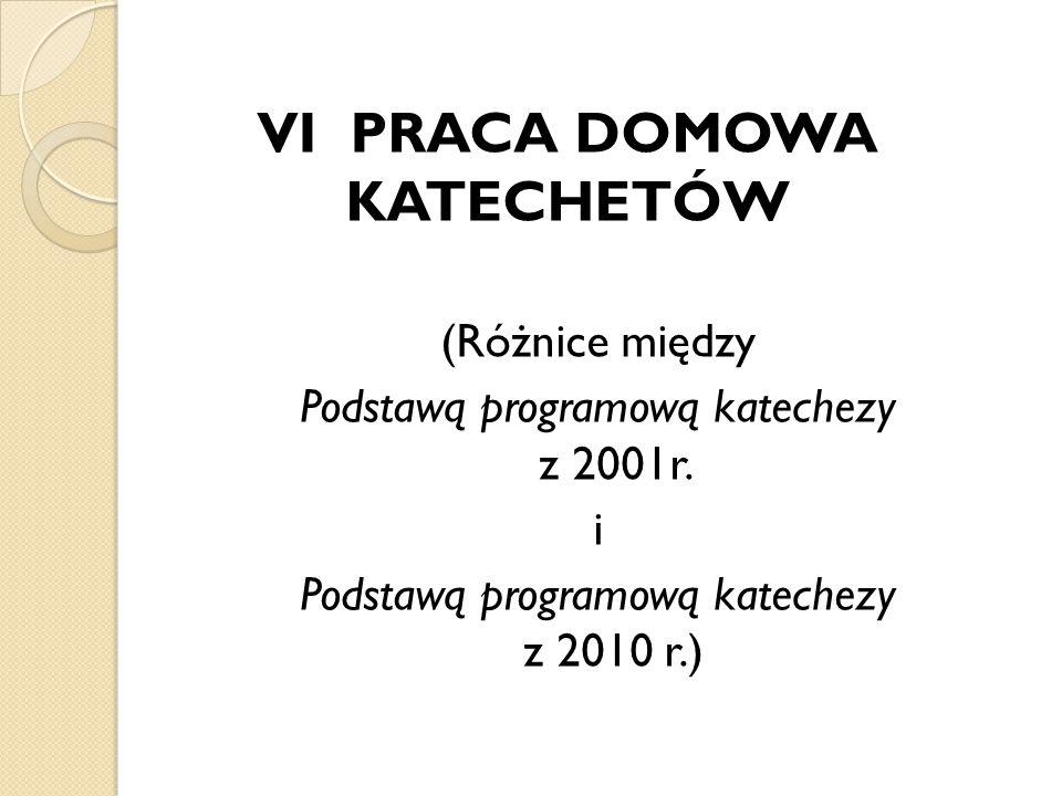 VI PRACA DOMOWA KATECHETÓW