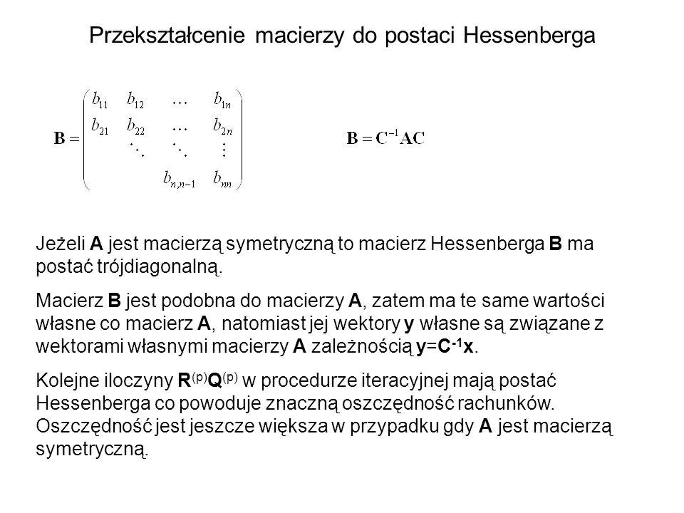 Przekształcenie macierzy do postaci Hessenberga