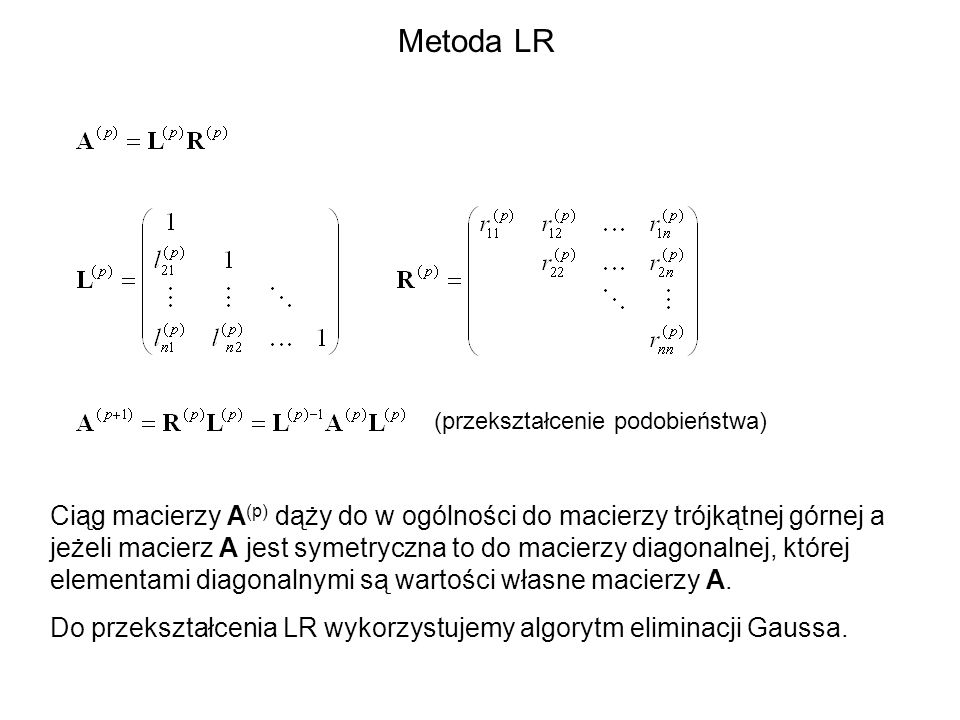 Metoda LR (przekształcenie podobieństwa)