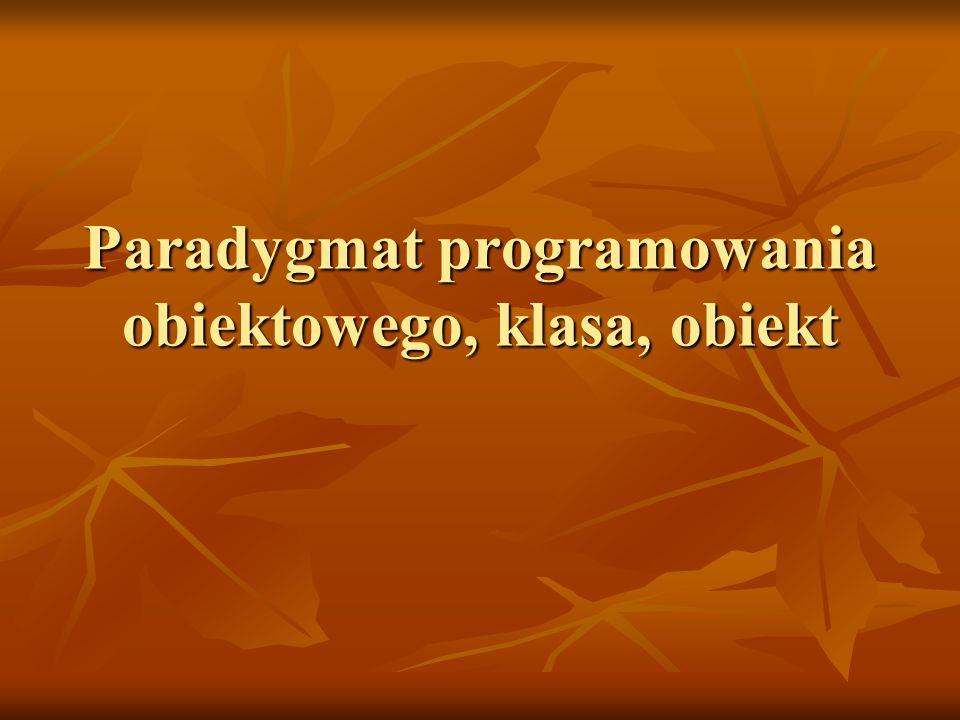 Paradygmat programowania obiektowego, klasa, obiekt