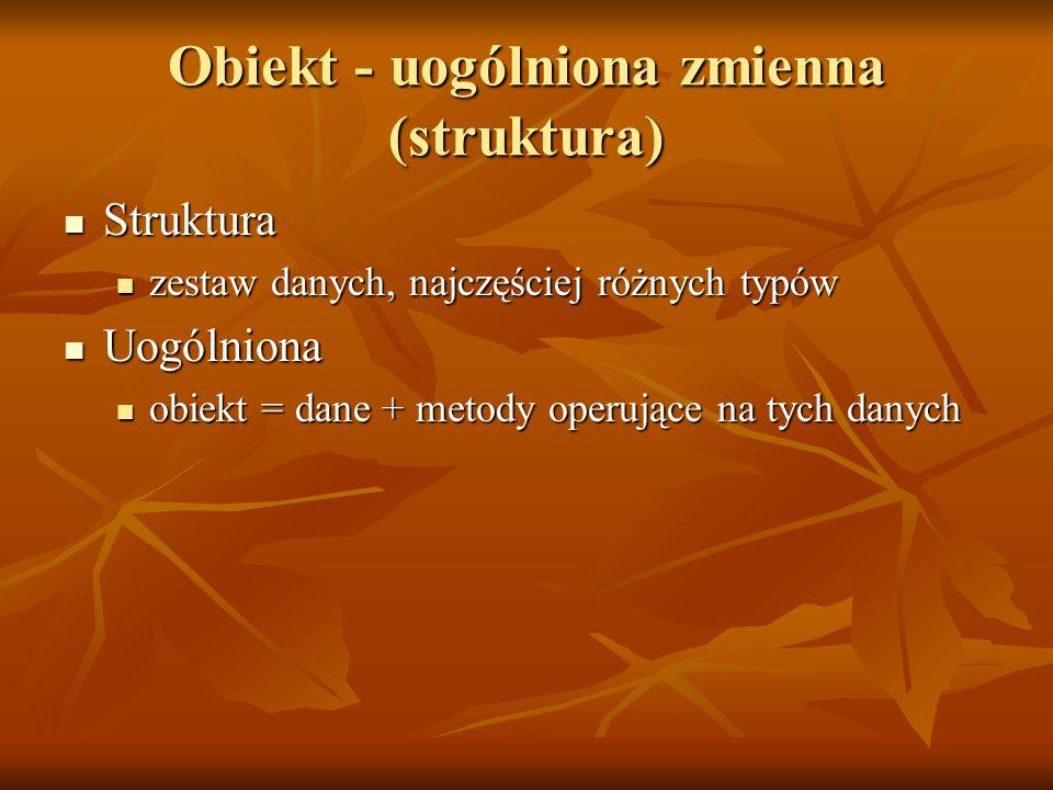 Obiekt - uogólniona zmienna (struktura)