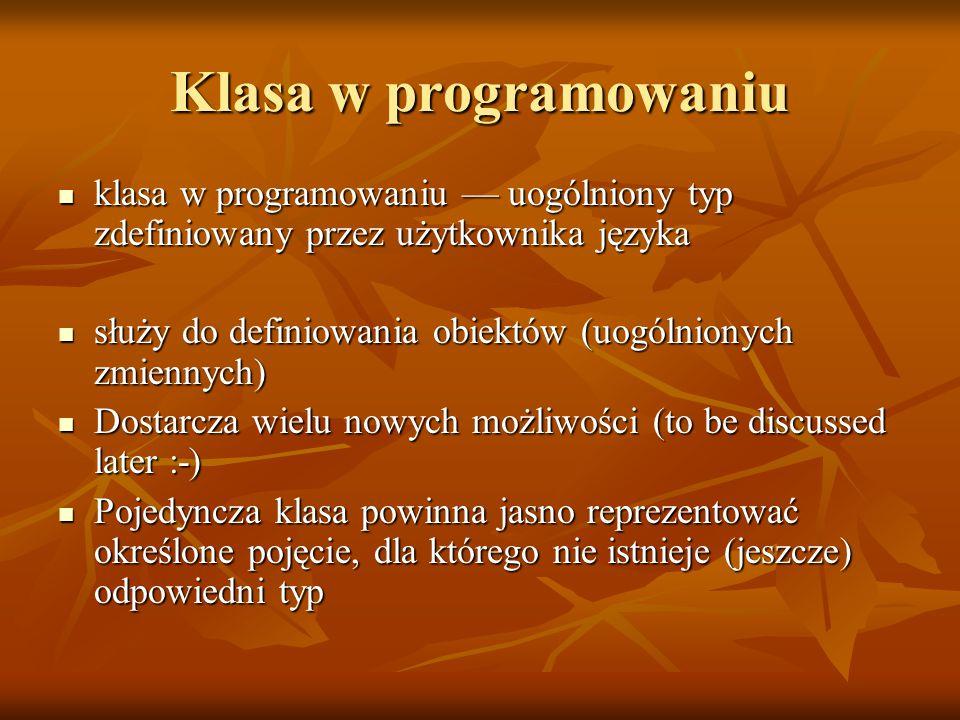 Klasa w programowaniu klasa w programowaniu — uogólniony typ zdefiniowany przez użytkownika języka.