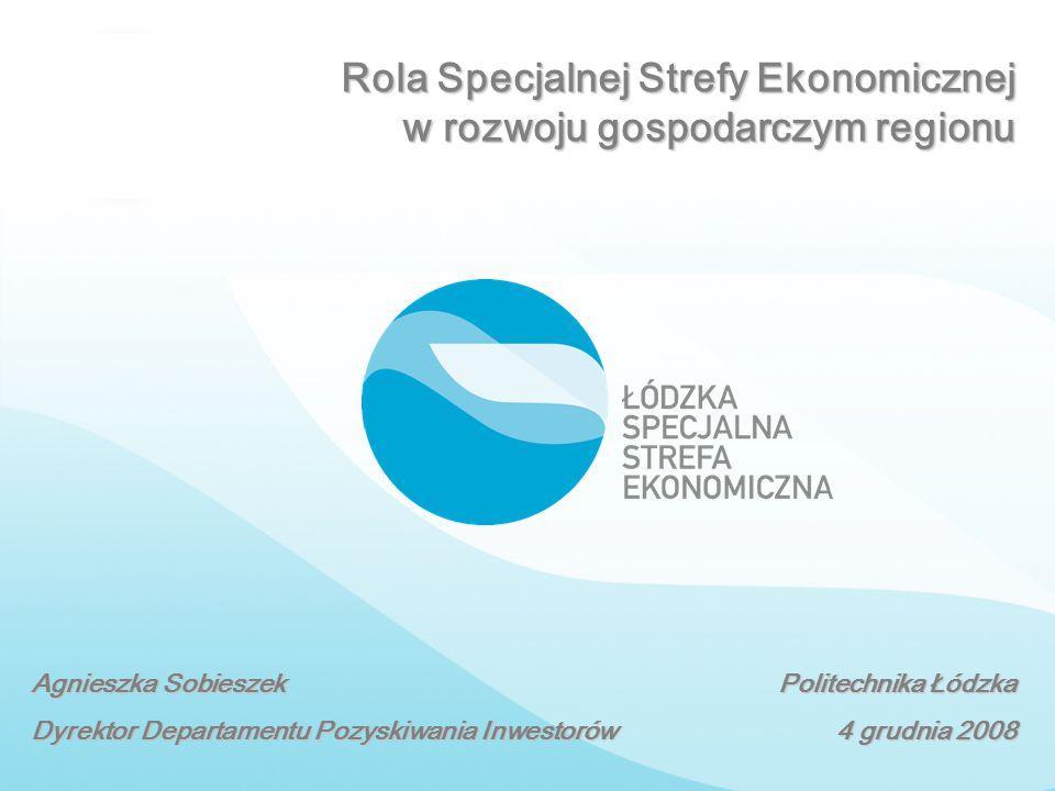 Rola Specjalnej Strefy Ekonomicznej w rozwoju gospodarczym regionu
