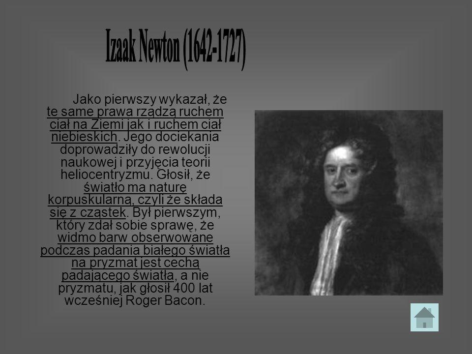 Izaak Newton (1642-1727)