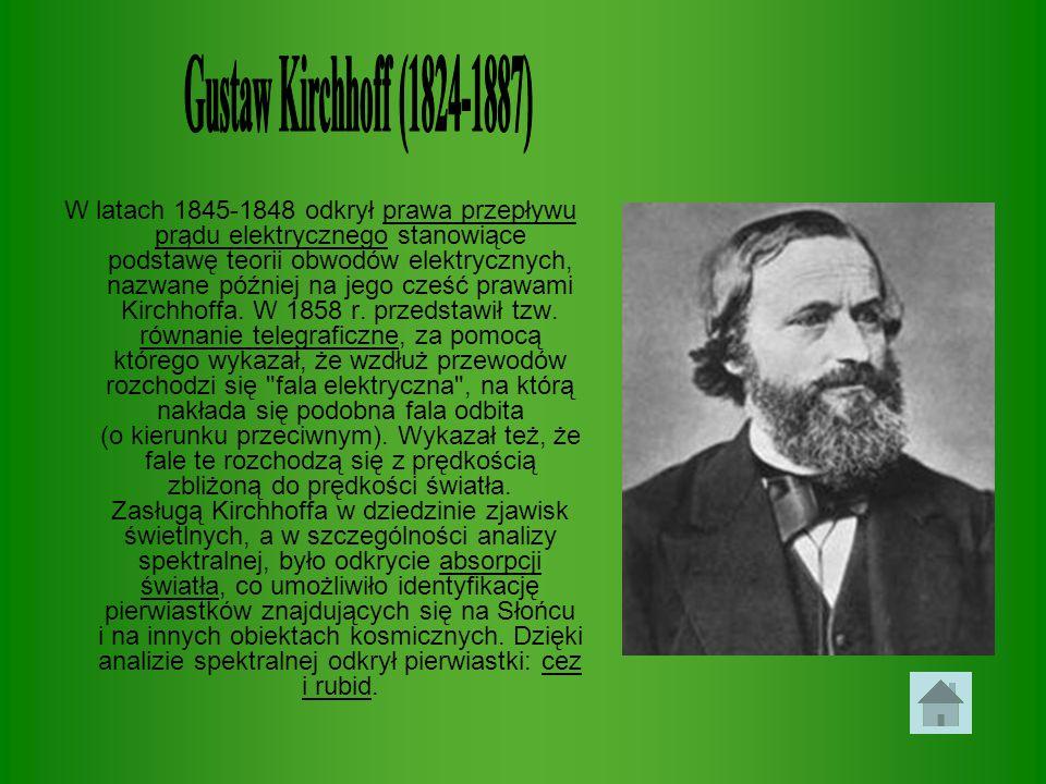 Gustaw Kirchhoff (1824-1887)