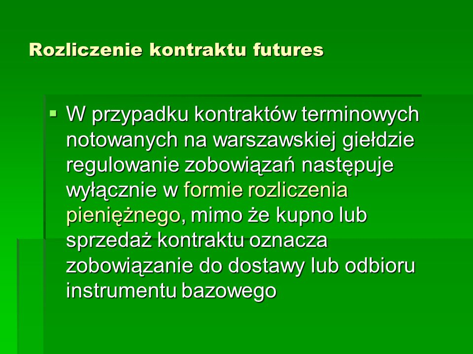 Rozliczenie kontraktu futures