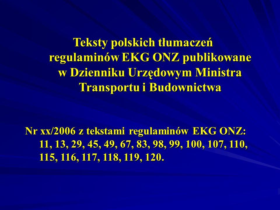Teksty polskich tłumaczeń regulaminów EKG ONZ publikowane w Dzienniku Urzędowym Ministra Transportu i Budownictwa