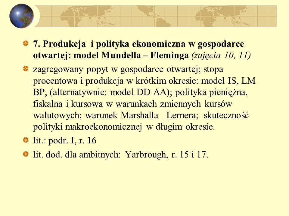 7. Produkcja i polityka ekonomiczna w gospodarce otwartej: model Mundella – Fleminga (zajęcia 10, 11)