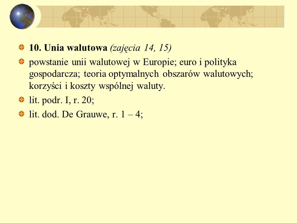 10. Unia walutowa (zajęcia 14, 15)