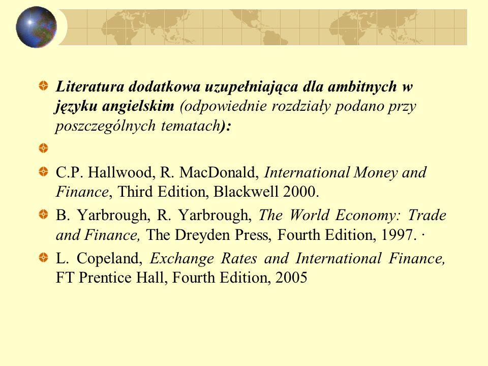 Literatura dodatkowa uzupełniająca dla ambitnych w języku angielskim (odpowiednie rozdziały podano przy poszczególnych tematach):