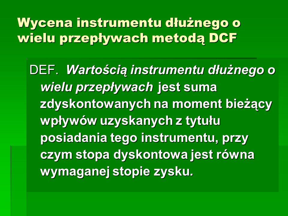 Wycena instrumentu dłużnego o wielu przepływach metodą DCF