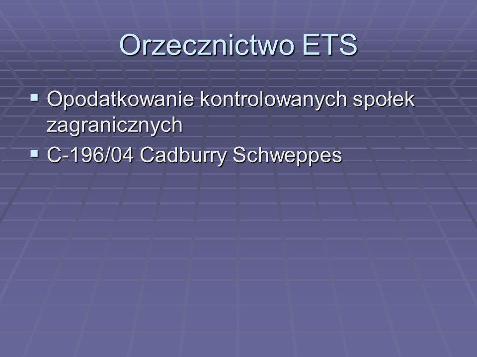 Orzecznictwo ETS Opodatkowanie kontrolowanych społek zagranicznych