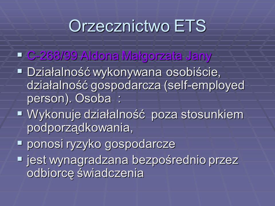 Orzecznictwo ETS C-268/99 Aldona Małgorzata Jany