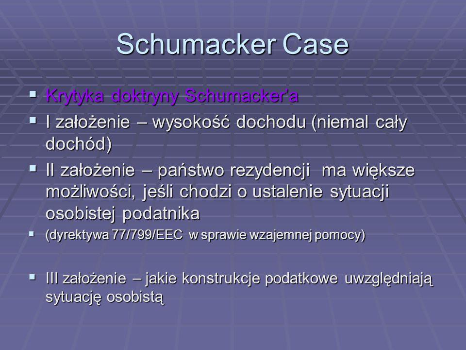 Schumacker Case Krytyka doktryny Schumacker'a