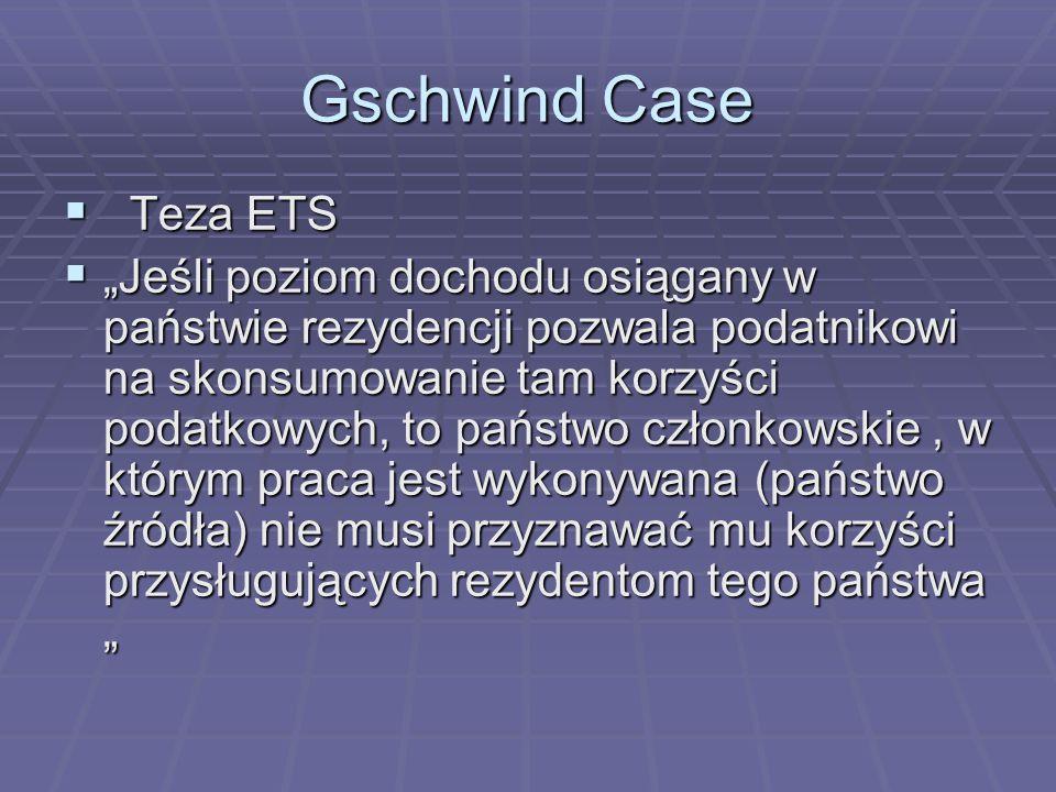 Gschwind Case Teza ETS.