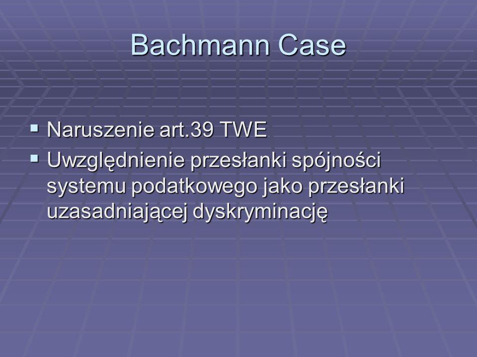 Bachmann Case Naruszenie art.39 TWE